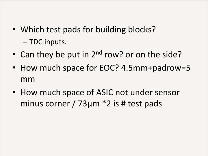 Which test pads for building blocks?