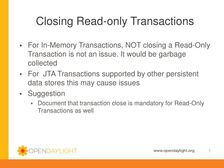 Closing Read-only Transactions