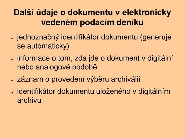 Další údaje o dokumentu velektronicky vedeném podacím deníku