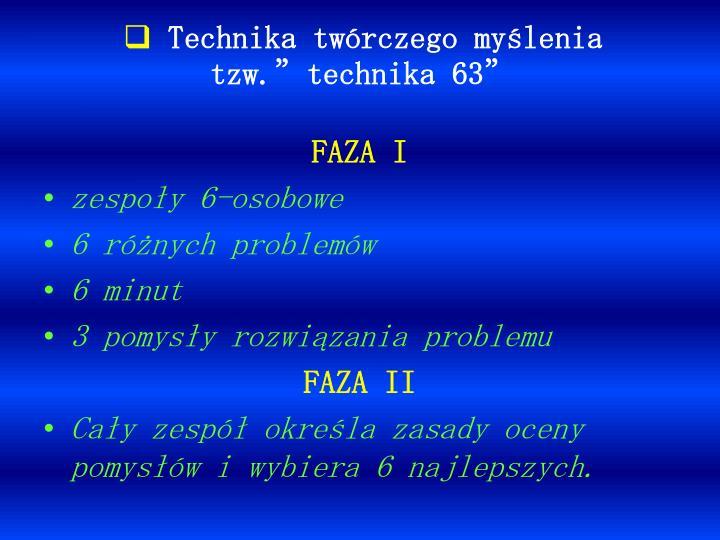 """Technika twórczego myślenia tzw.""""technika 63"""""""