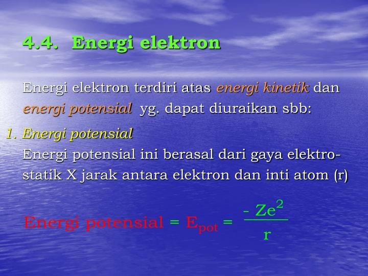 4.4.  Energi elektron