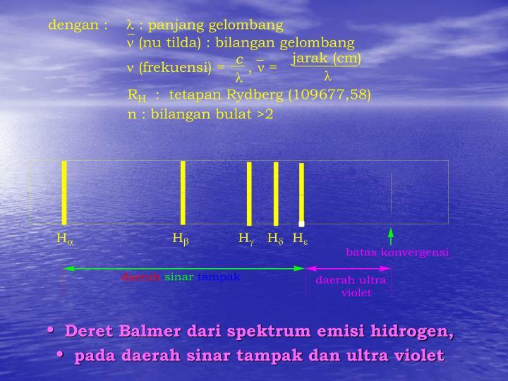 Deret Balmer dari spektrum emisi hidrogen,