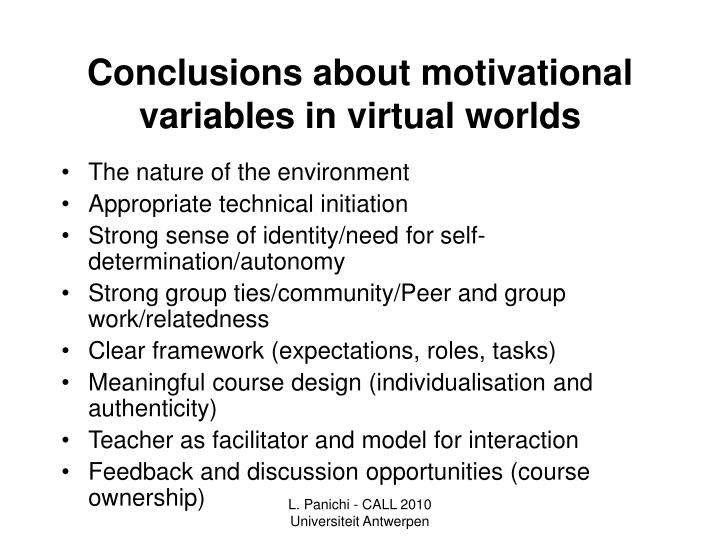 Conclusions about motivational variables in virtual worlds