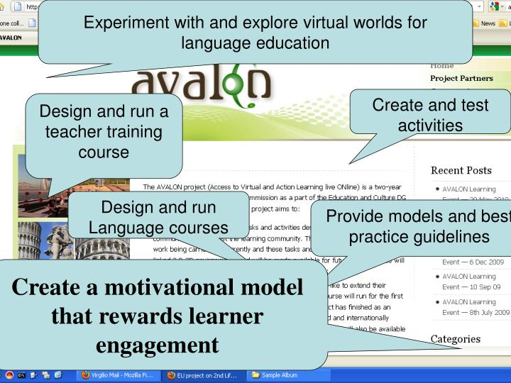 Experiment with and explore virtual worlds for language education