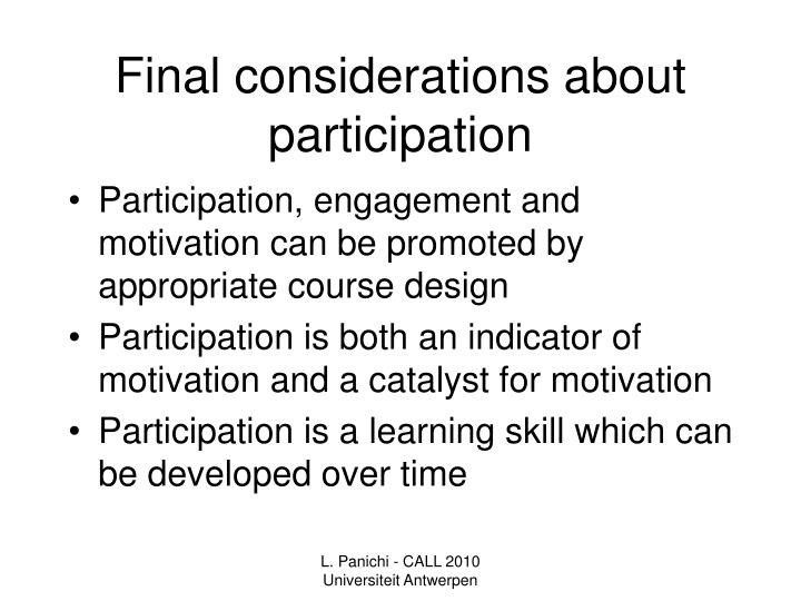 Final considerations about participation