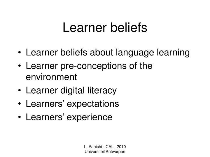 Learner beliefs
