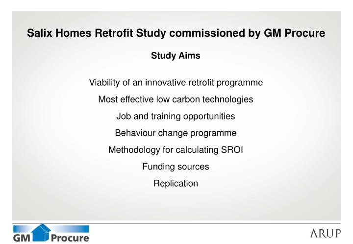 Salix Homes Retrofit Study commissioned by GM Procure
