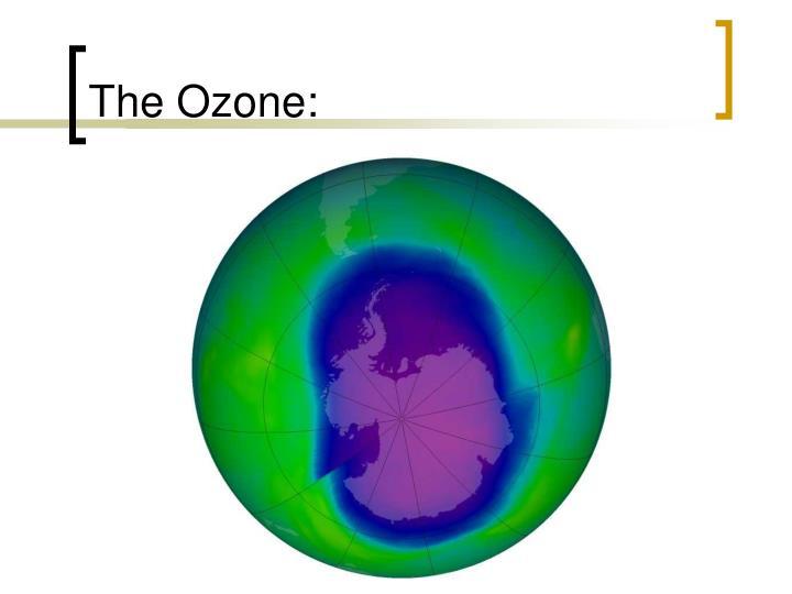 The Ozone: