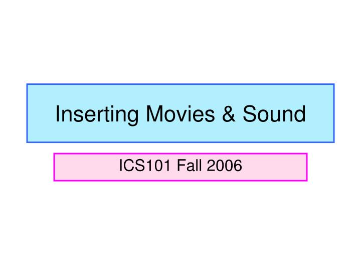 Inserting movies sound