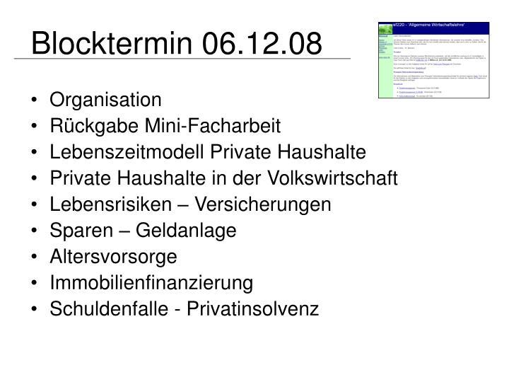 Blocktermin 06.12.08
