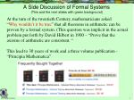 a side discussion of formal systems this and the next slides with green background