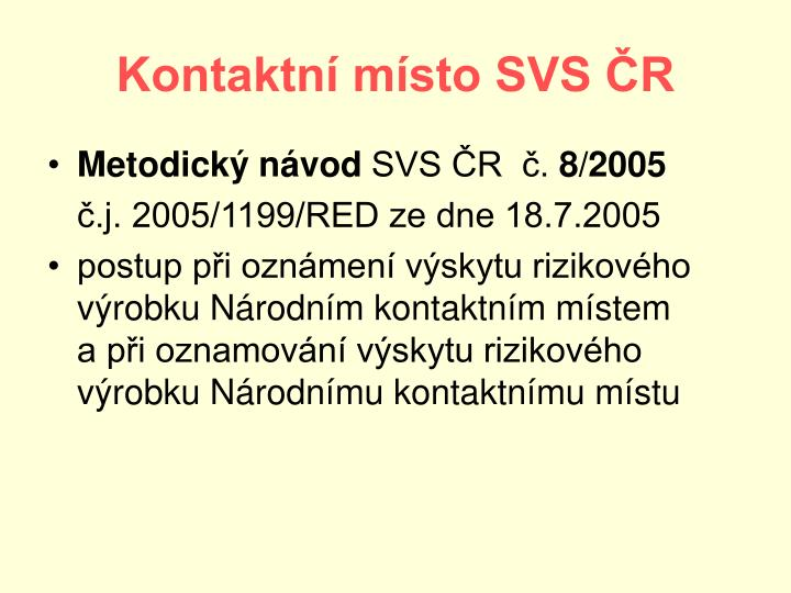 Kontaktní místo SVS ČR