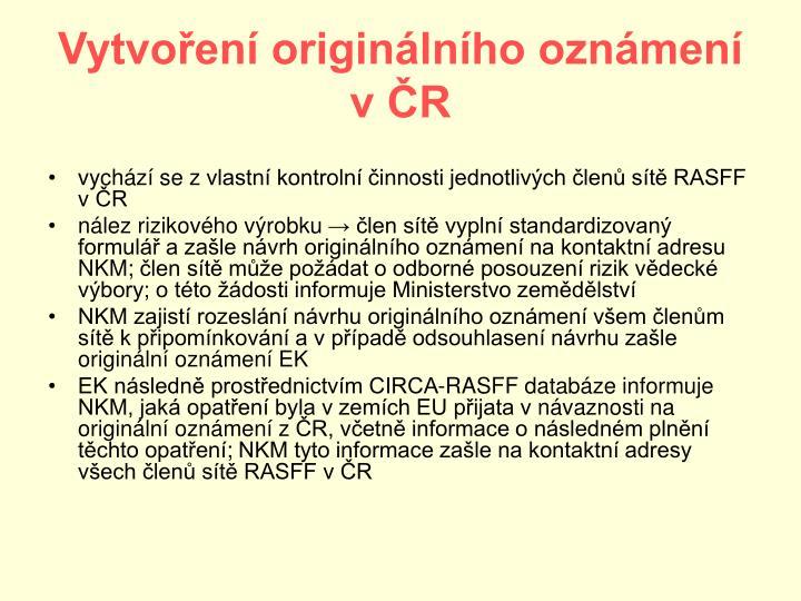 Vytvoření originálního oznámení            v ČR