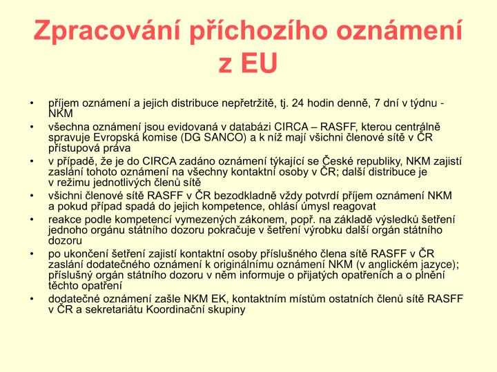 Zpracování příchozího oznámení            z EU