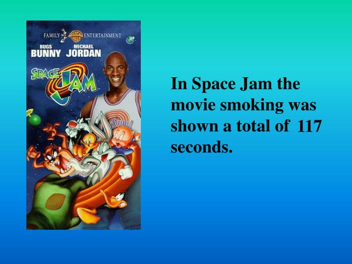 In Space Jam the
