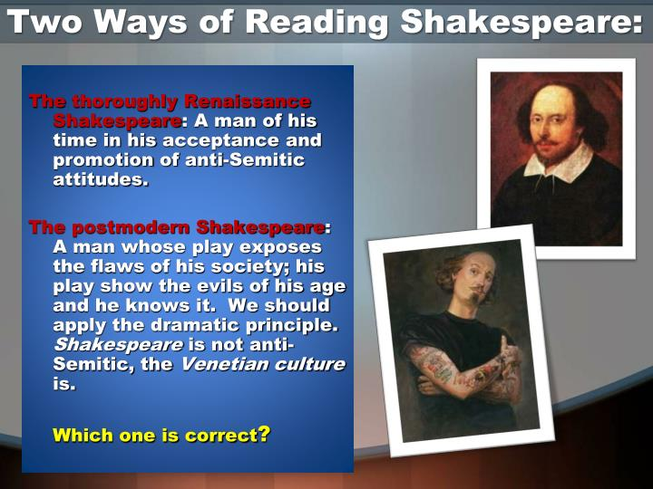 Two Ways of Reading Shakespeare: