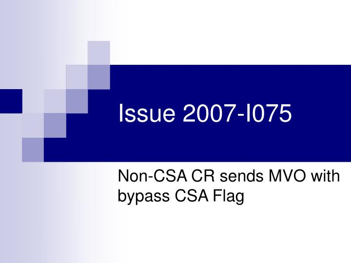 Issue 2007-I075