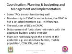 coordination planning budgeting and management and implementation