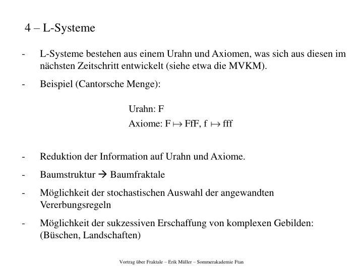 4 – L-Systeme