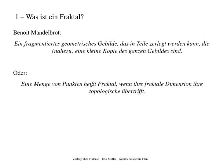 1 – Was ist ein Fraktal?
