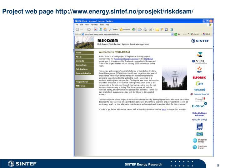 Project web page http://www.energy.sintef.no/prosjekt/riskdsam/