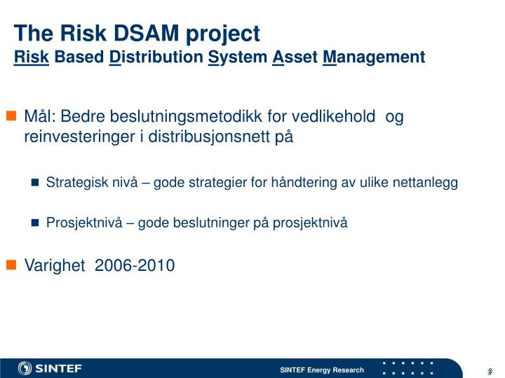 The Risk DSAM project