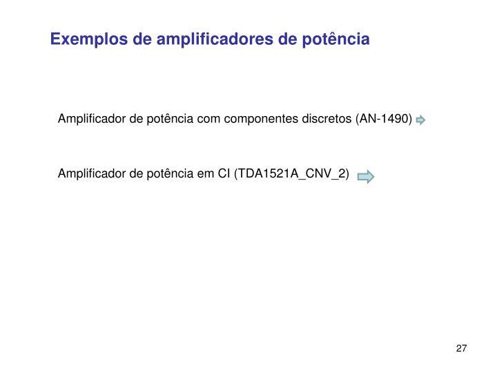 Exemplos de amplificadores de potência