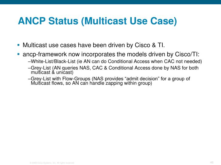 ANCP Status (Multicast Use Case)