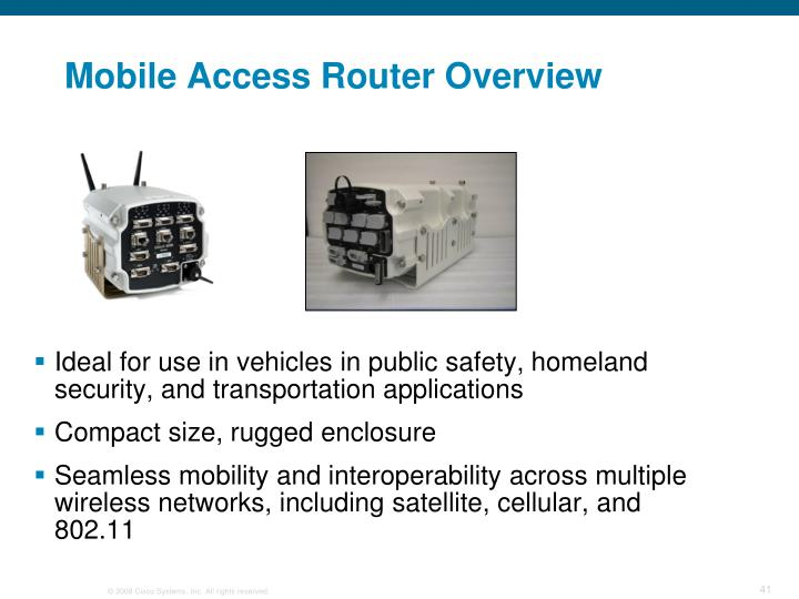Mobile Access Router Overview