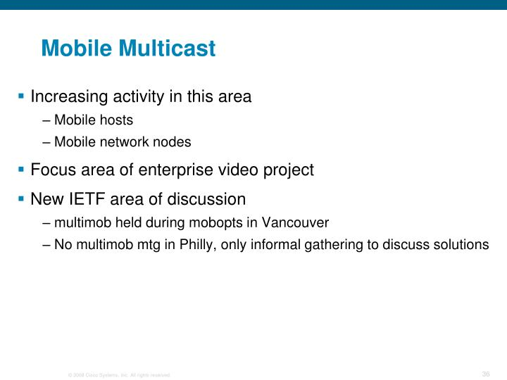 Mobile Multicast
