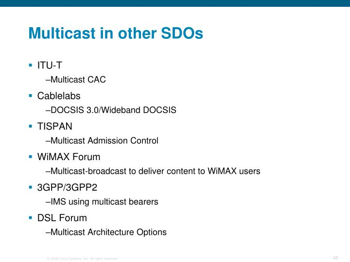 Multicast in other SDOs