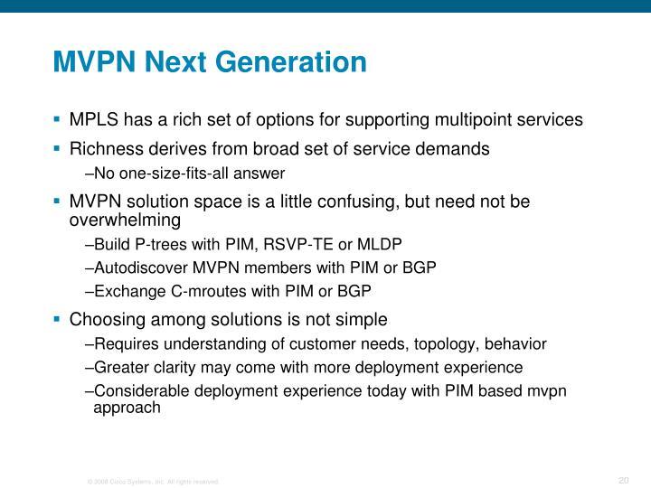MVPN Next Generation
