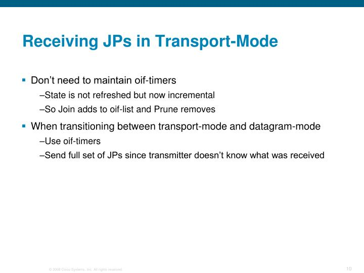 Receiving JPs in Transport-Mode