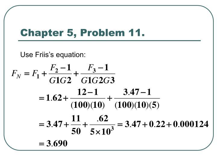 Chapter 5, Problem 11.