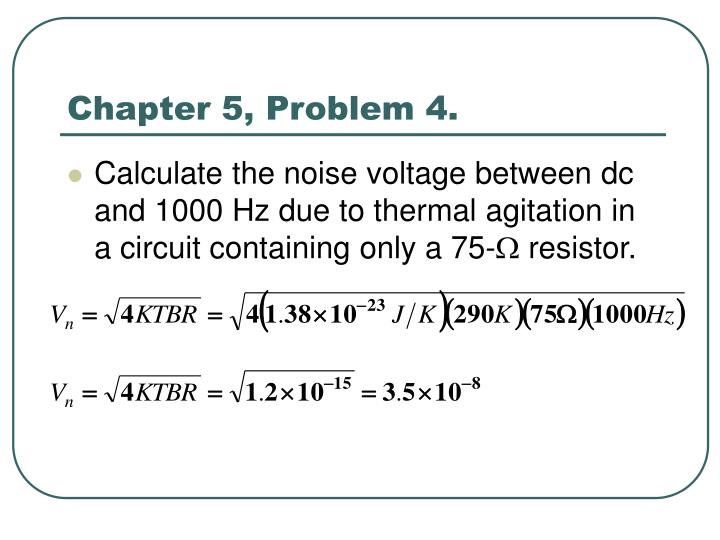Chapter 5, Problem 4.