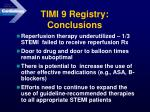 timi 9 registry conclusions