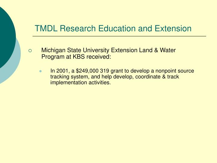 TMDL Research Education and Extension