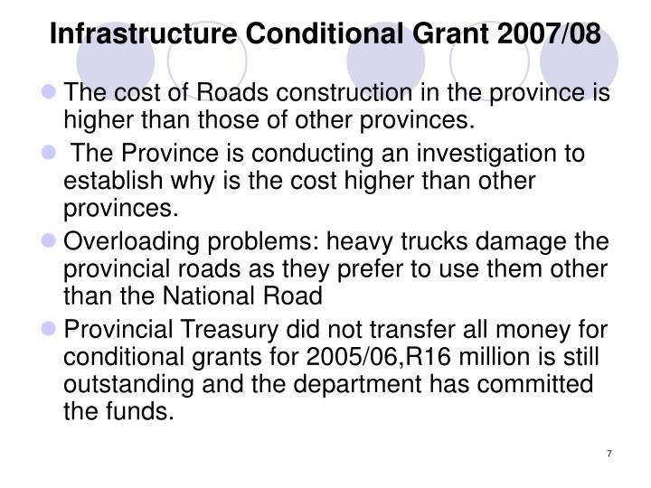 Infrastructure Conditional Grant 2007/08