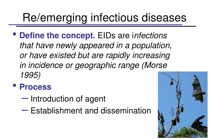 Re/emerging infectious diseases