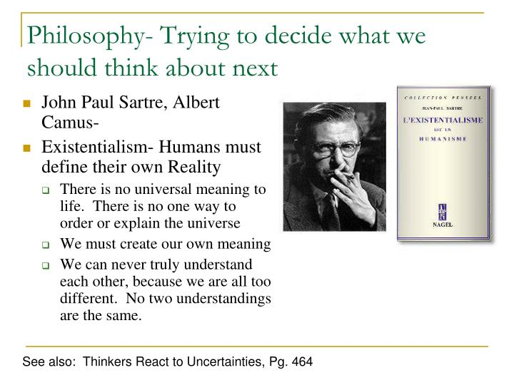 Philosophy- Trying to decide what we should think about next…