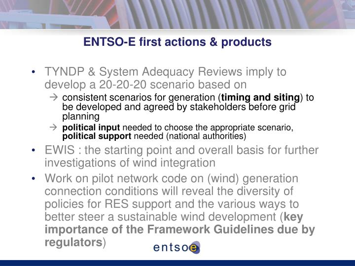 ENTSO-E first actions & products