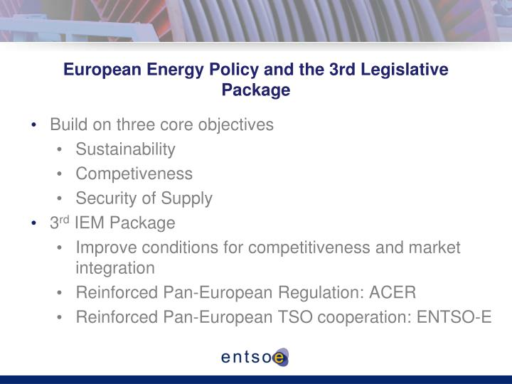 European energy policy and the 3rd legislative package