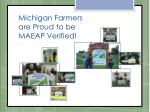 michigan farmers are proud to be maeap verified