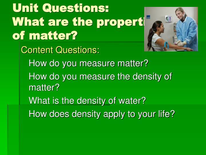 Unit Questions: