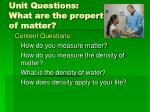unit questions what are the properties of matter