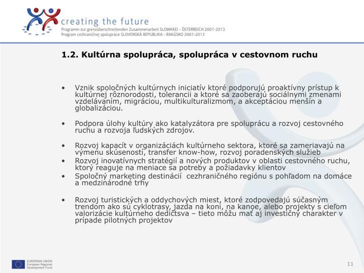1.2. Kultúrna spolupráca, spolupráca v cestovnom ruchu