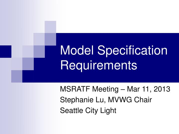 Model Specification Requirements