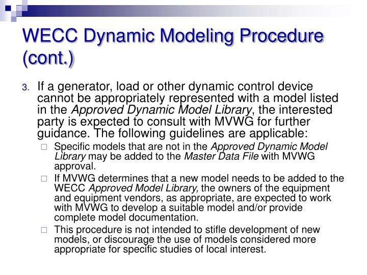 WECC Dynamic Modeling Procedure (cont.)