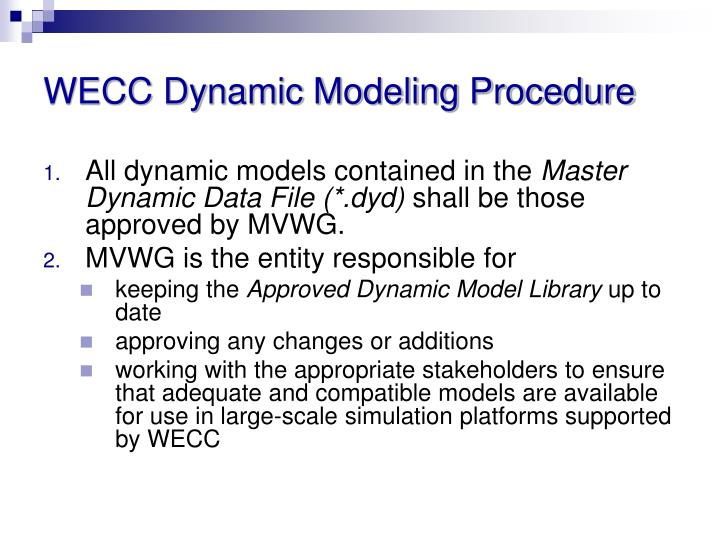 WECC Dynamic Modeling Procedure