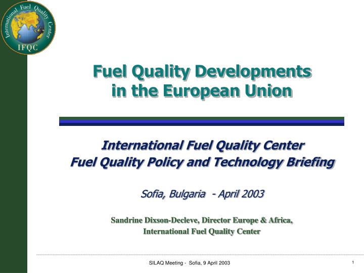 Fuel Quality Developments